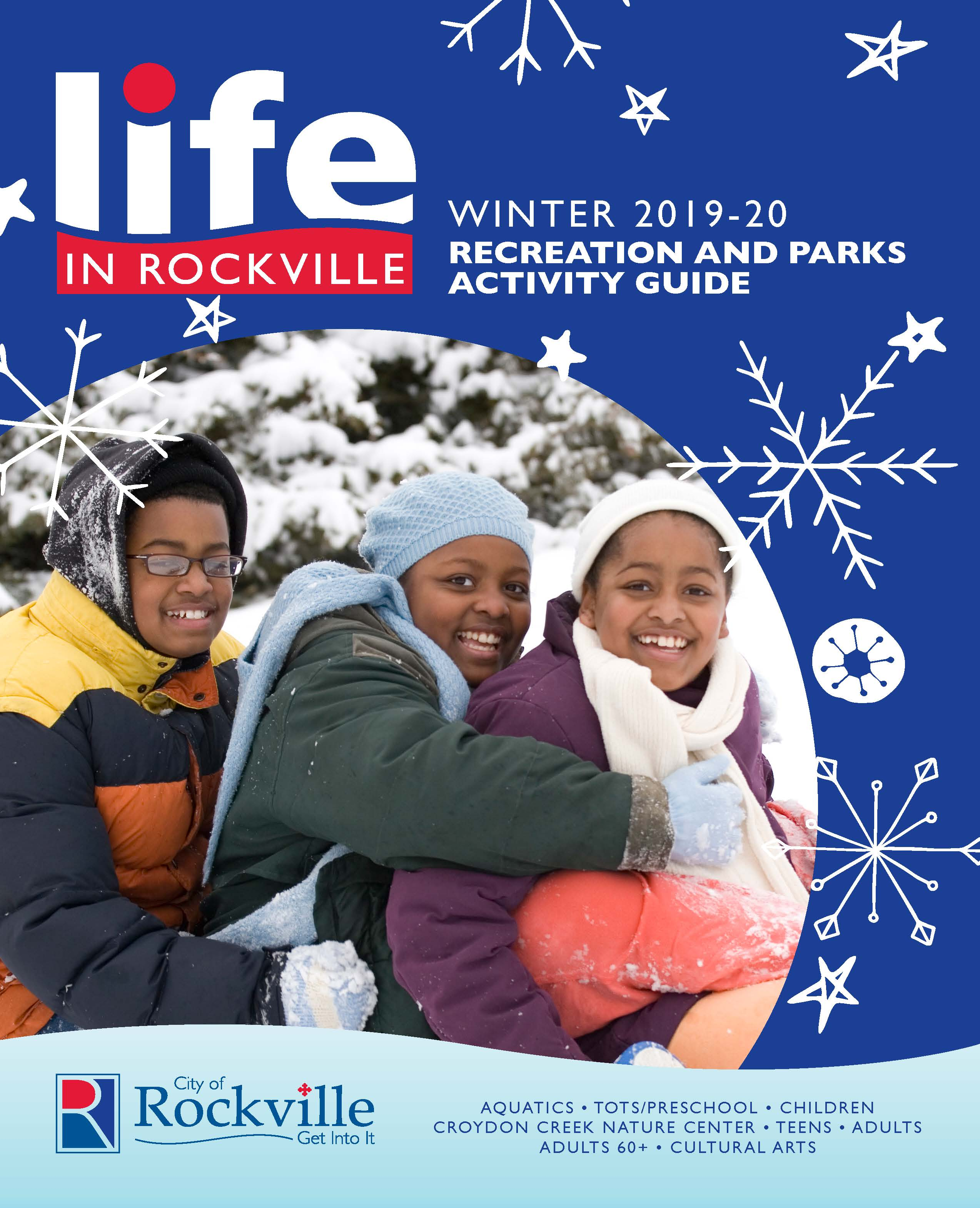 Winter 2020 Life in Rockville Recreation and Parks Activity Guide